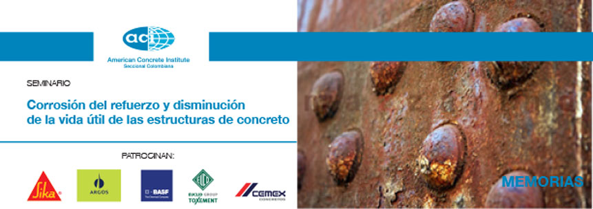 Corrosión del refuerzo y disminución de la vida útil de las estructuras de concreto