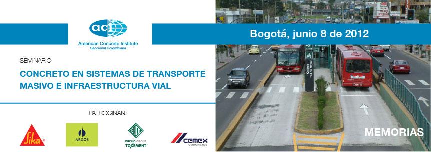 Concreto en sistemas de transporte masivo e infraestructura vial
