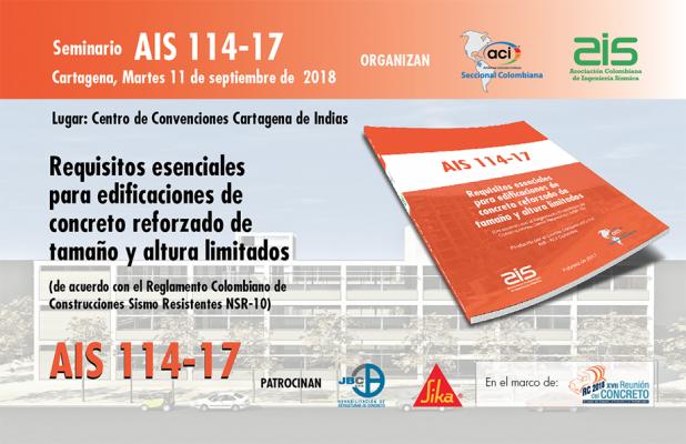 """""""AIS 114-17: Requisitos esenciales para edificaciones de concreto reforzado de altura limitados"""""""